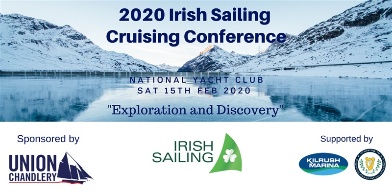 Exploration and Discovery at the 2020 Irish Sailing Cruising Conference